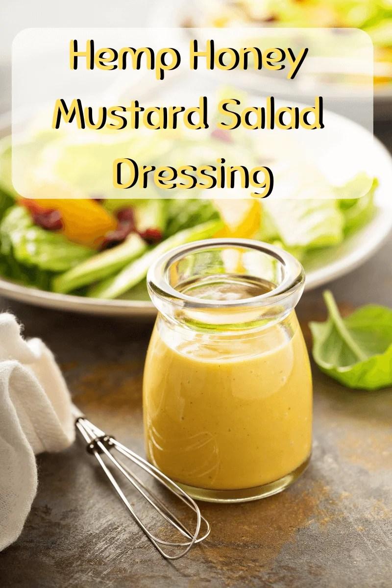 Hemp Honey Mustard Salad Dressing