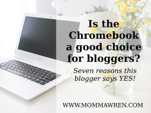 Chromebook for Bloggers