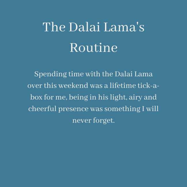 The Dalai Lama's Routine