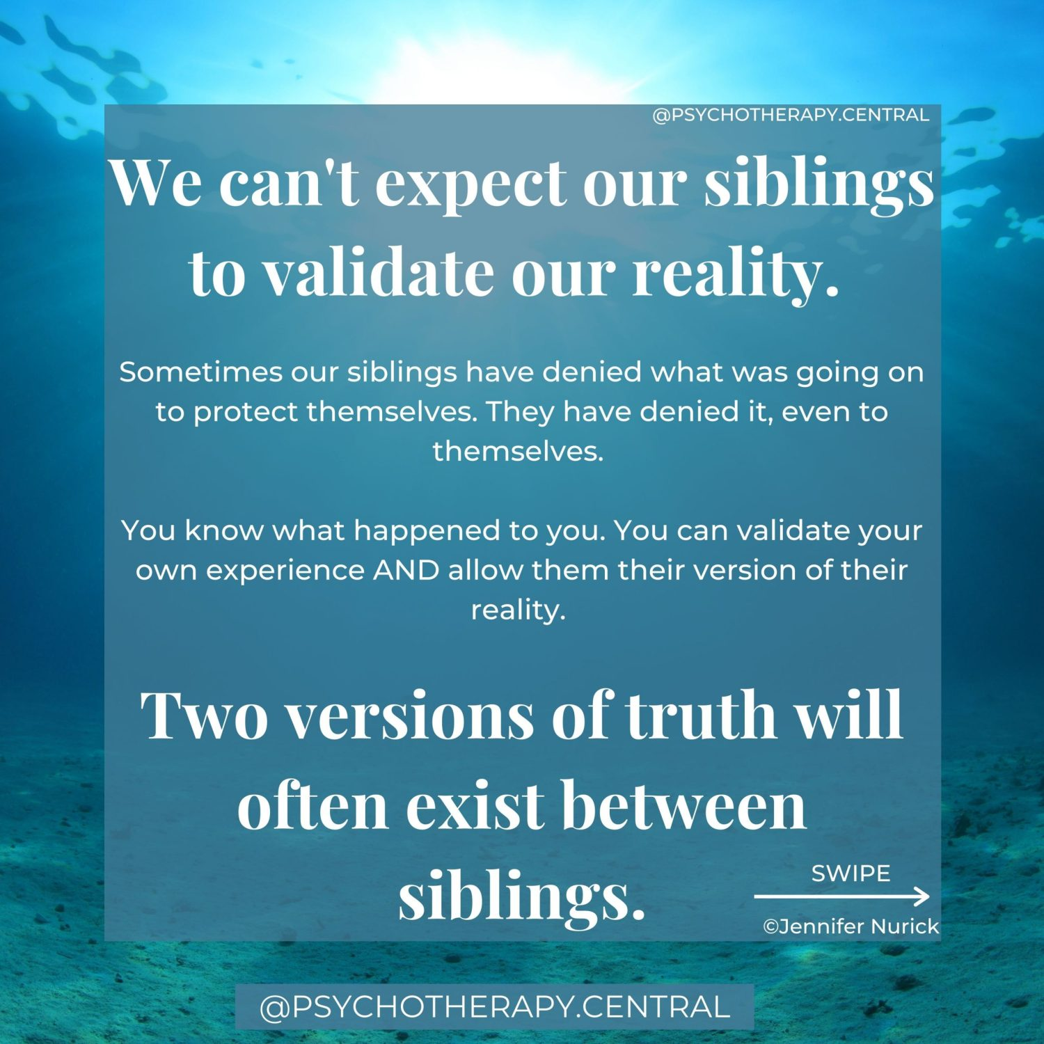 We can't expect our siblings to validate our reality.