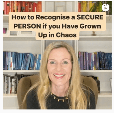 _How to Recognise a SECURE PERSON if you Have Grown Up in Chaos