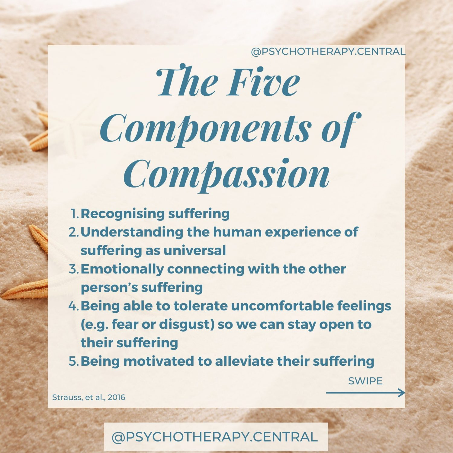 The Five Components of Compassion Compassion is an orientation towards suffering. It is how we meet the suffering of others and our suffering.