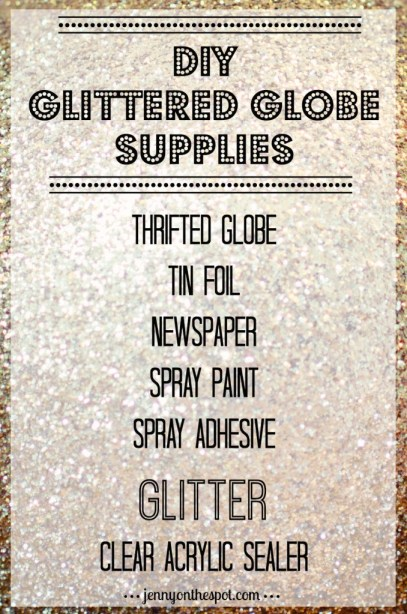 DIY Glittered Globe Supplies List via @jennyonthespot