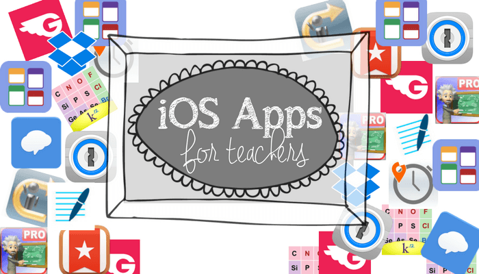 My 10 favorite iOS apps for teachers