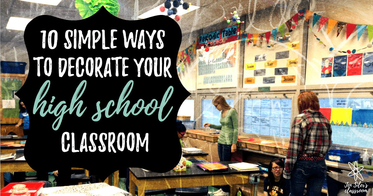 Classroom Theme Ideas High School ~ Simple ways to decorate your high school classroom