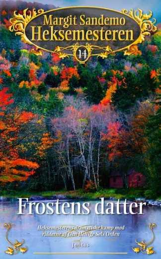 Heksemesteren 14 - Frostens datter - CD omslagsbillede