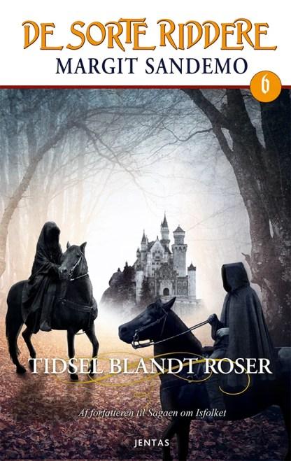 De sorte riddere 6 - Tidsel blandt roser omslagsbillede