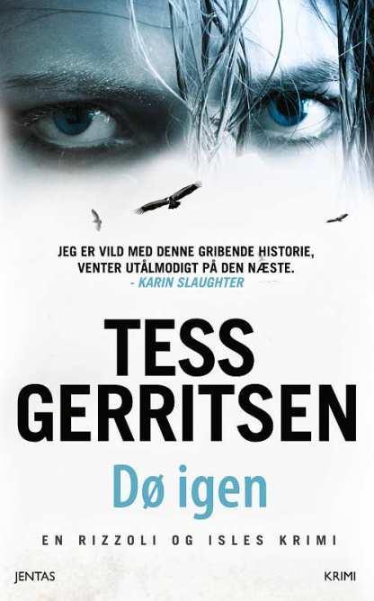 Dø igen af Tess Gerritsen omslagsbillede