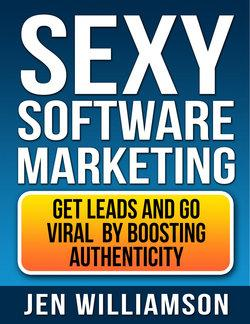 Sexy Software marketing. Get Leads and go viral by boosting authenticity
