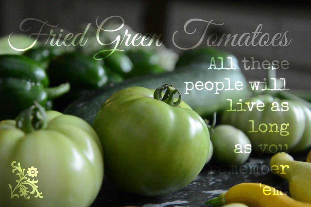 Green Tomato Quote