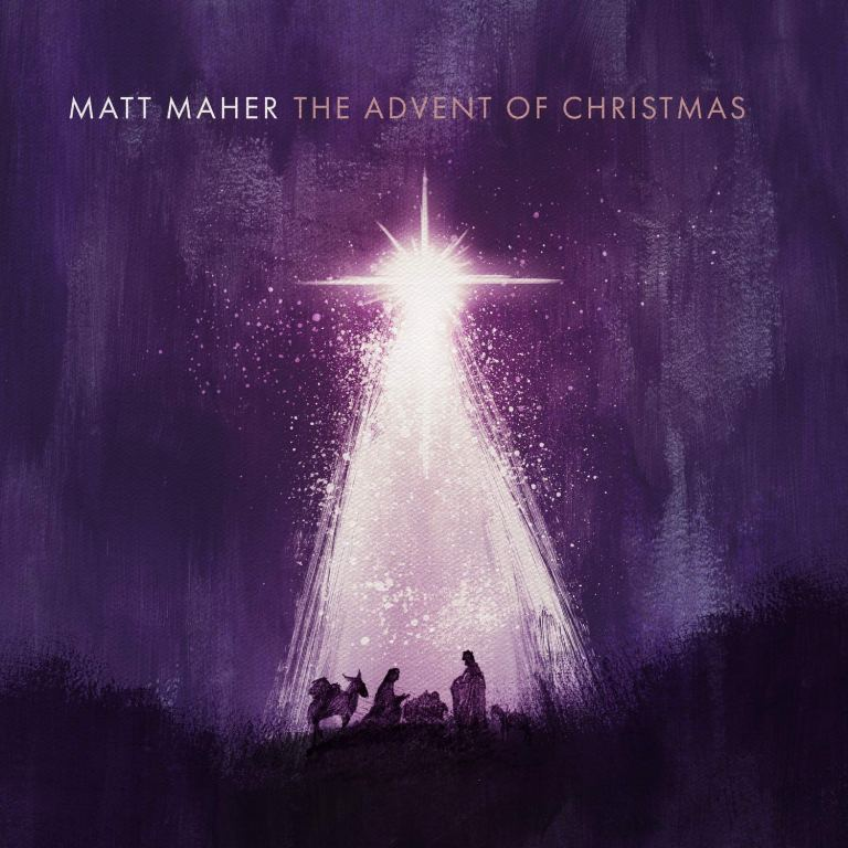matt maher advent of christmas amy grant