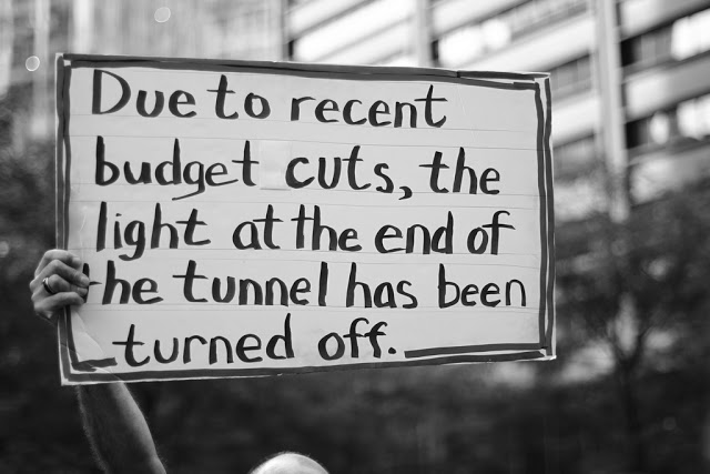 BUdget Cuts Lights at the End of the Tunnel Turned off