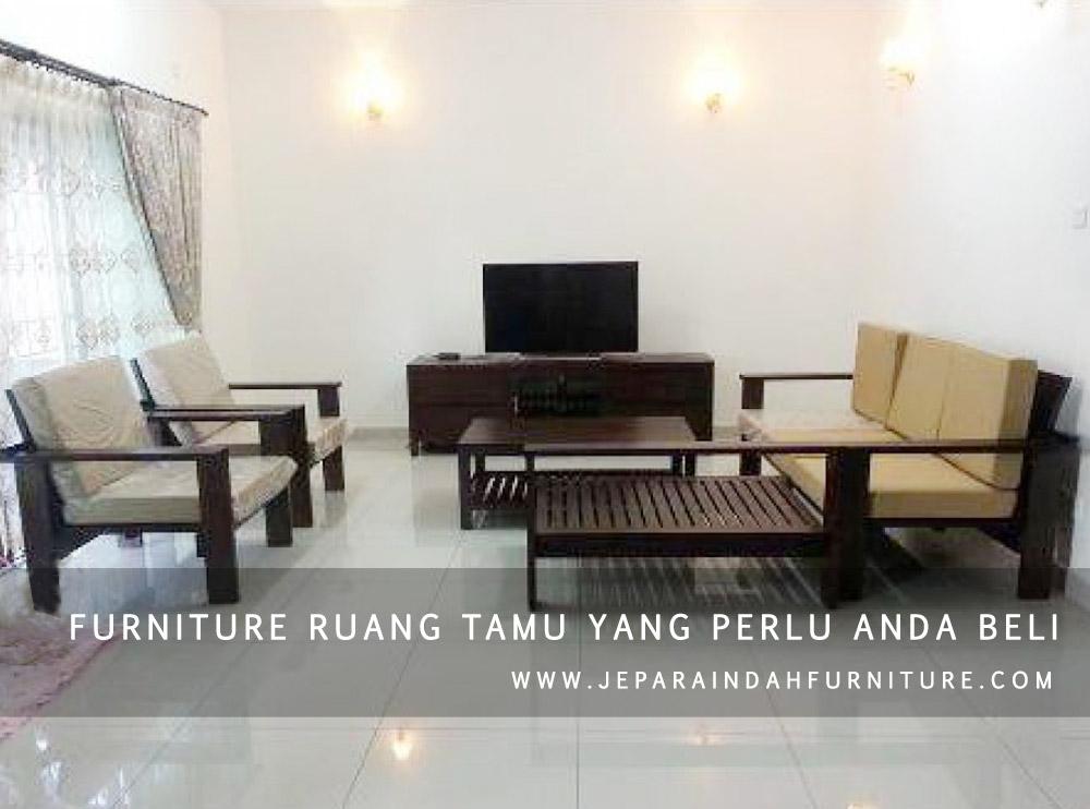 perabot mebel untuk ruang tamu berkualitas yang wajib anda beli