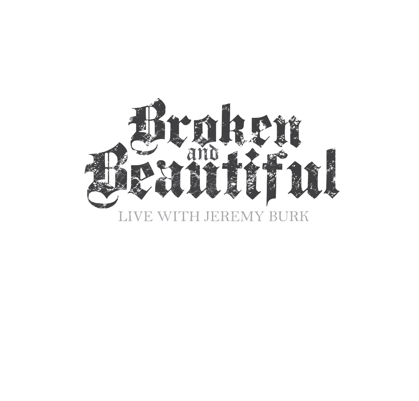 Broken Amp Beautiful Digital Download