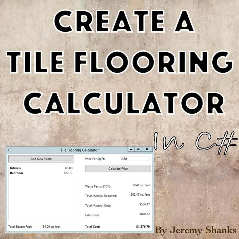 How to Create a Tile Flooring Calculator WPF Application in C#