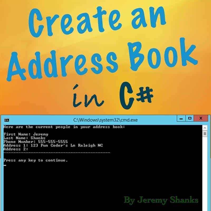 How to Create a Simple Address Book in C#