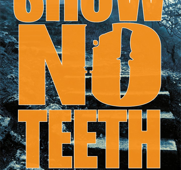 Show No Teeth