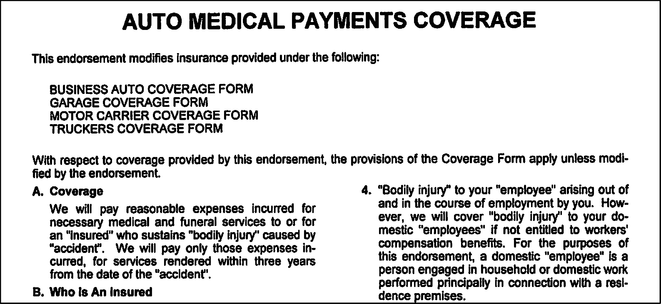 When Does an Insurer Become Obligated to Make Medical Payments?