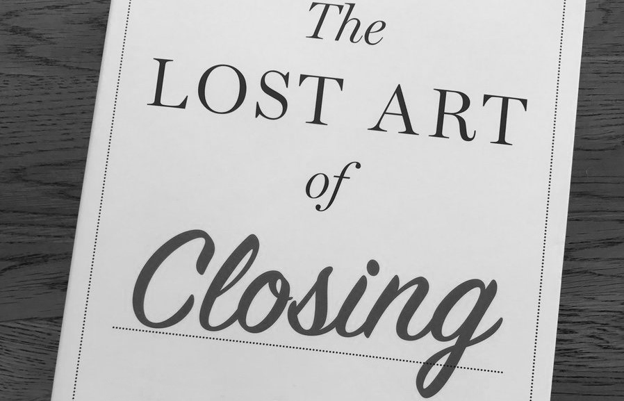 "Lessons for Lawyers from ""The Lost Art of Closing"""