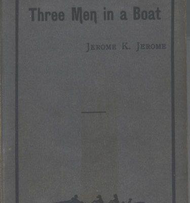 09  Three Men in a Boat (to Say Nothing of the Dog) – The