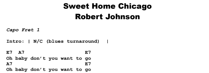 Here's a lesson where we show you how to strum along to the whole song. Robert Johnson Sweet Home Chicago Guitar Lesson Tab Chords