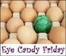 Eye Candy Friday