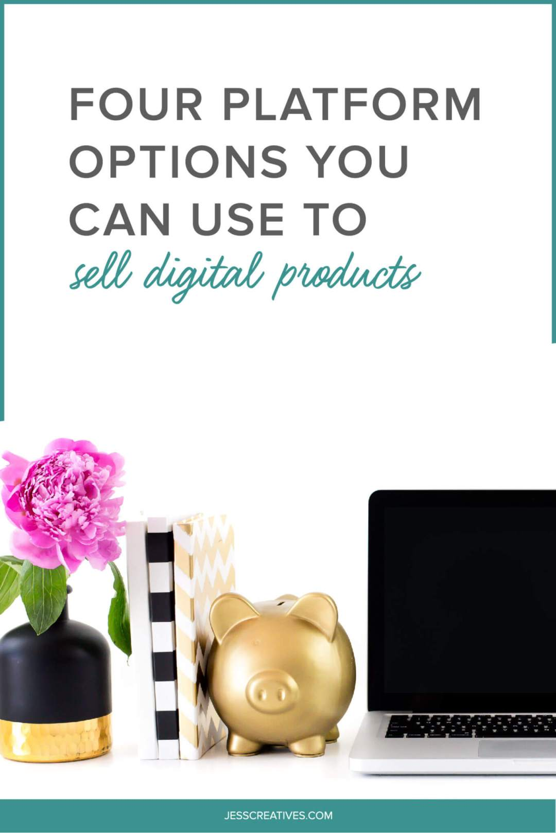Four Platform Options You Can Use To Sell Digital Products