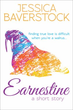 "The cover of Earnestine, with the tagline ""Finding love is difficult when you're a walrus."""