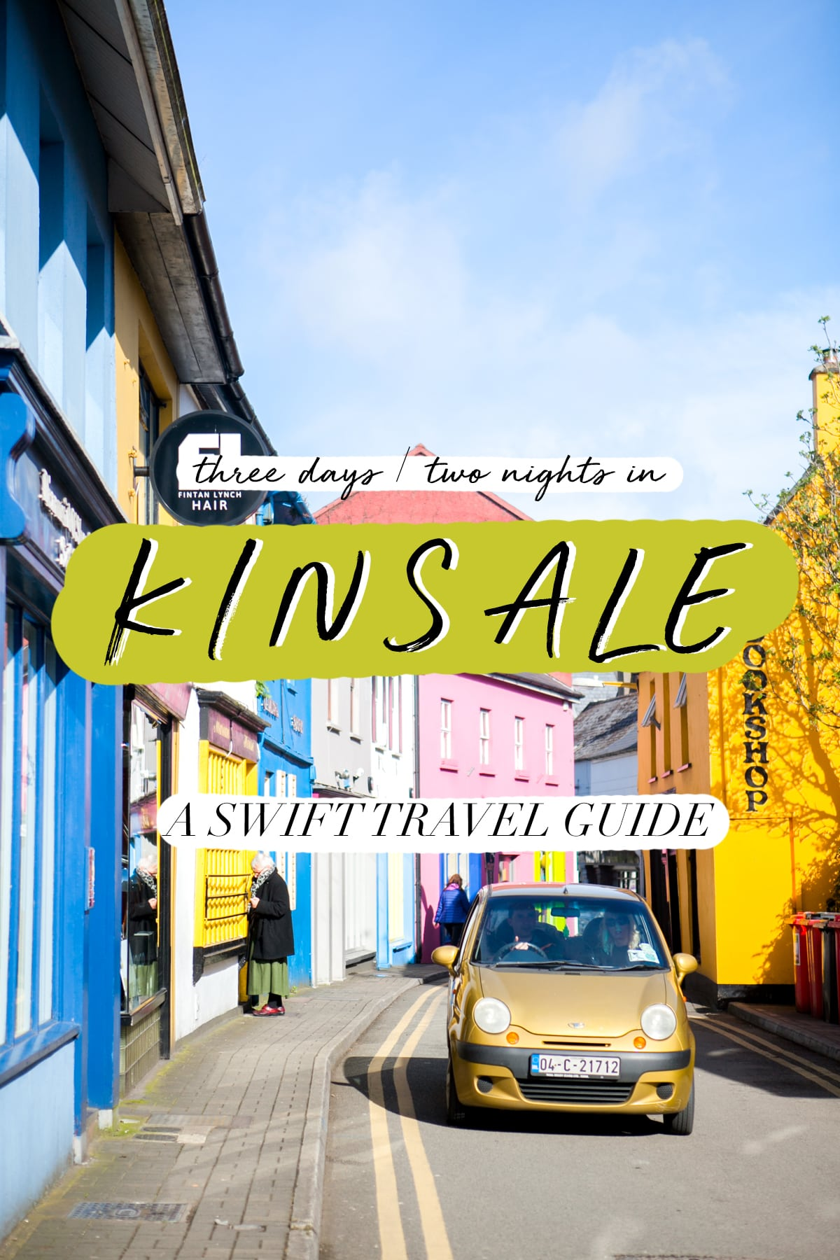 Three Days Two Nights Kinsale Ireland | Travel Tips | Baecation 2018