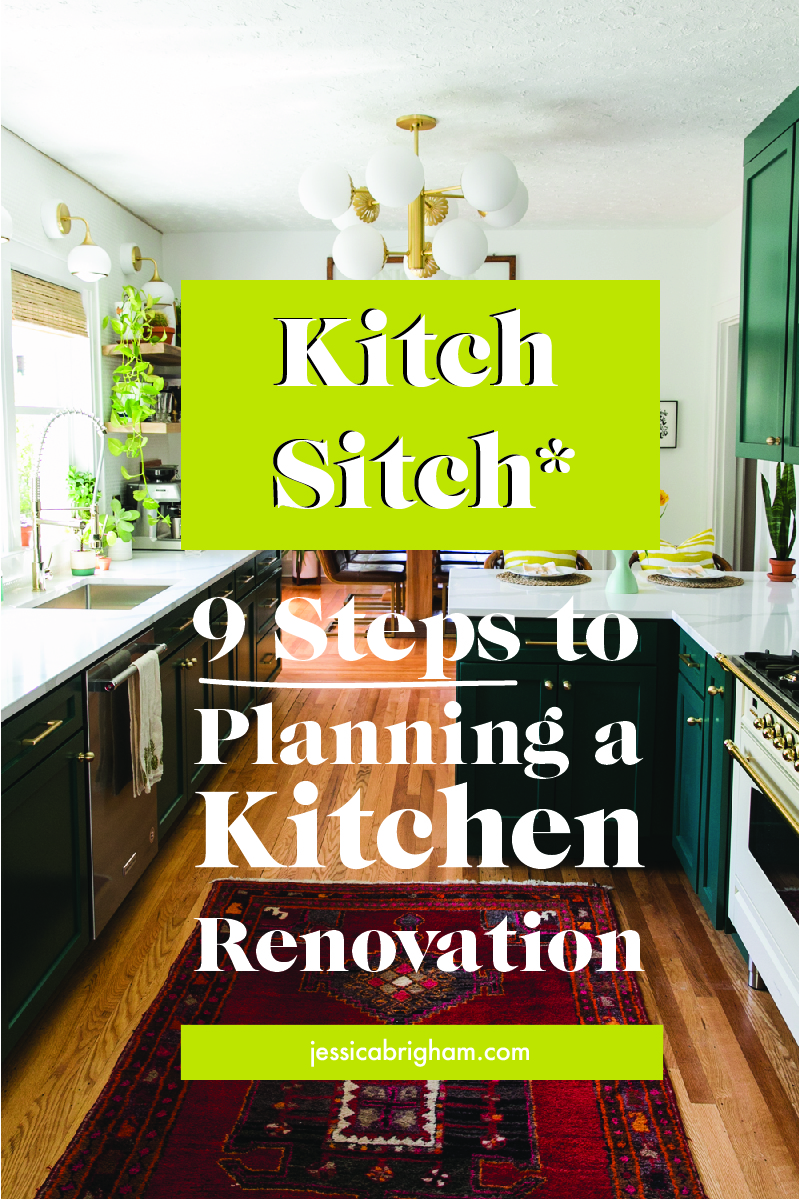 Kitch Sitch | 9 Steps to Planning a Kitchen Renovation | JessicaBrigham.com