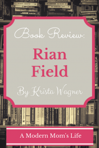 Rian Field by Krista Wagner - Book Review