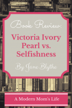 Victoria Ivory Pearl vs Selfishness - A Book Review