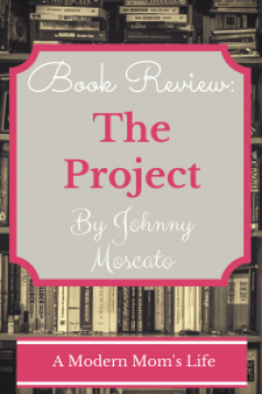 The Project by Johnny Moscato - Book Review