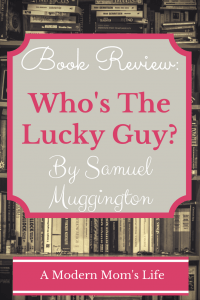 Who's The Lucky Guy: A Book Review