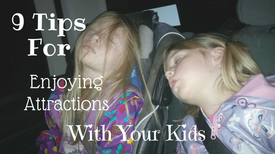 9 Tips for Enjoying Attractions with your Kids