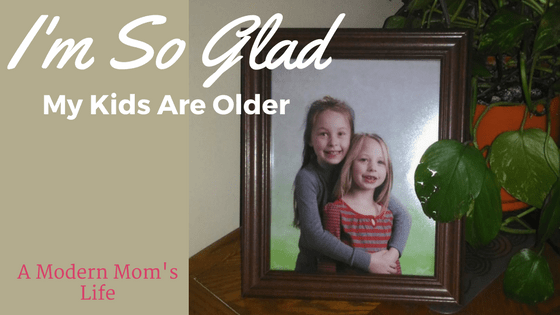 I'm So Glad My Kids Are Older