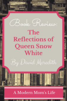 The Reflections of Queen Snow White - A Book Review