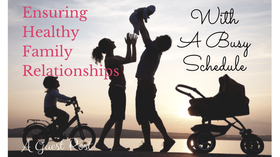 Ensuring Healthy Family Relationships