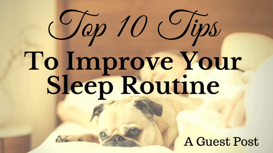 Improve Your Sleep Routine