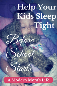Help Your Kids Sleep Tight Before School Starts