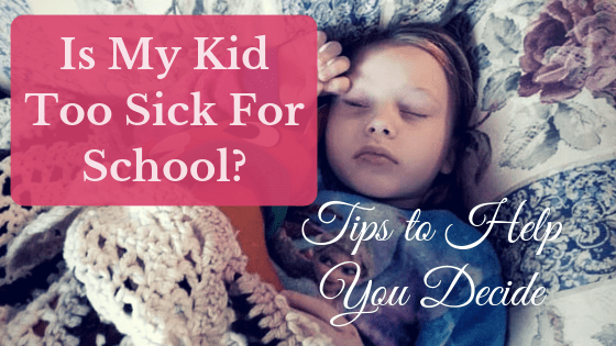 Is my kid too sick for school