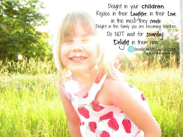 delight in your children jkmcguire