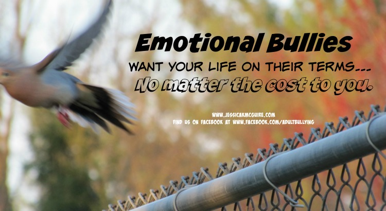 emotional bullies your life on their terms jkmcguire