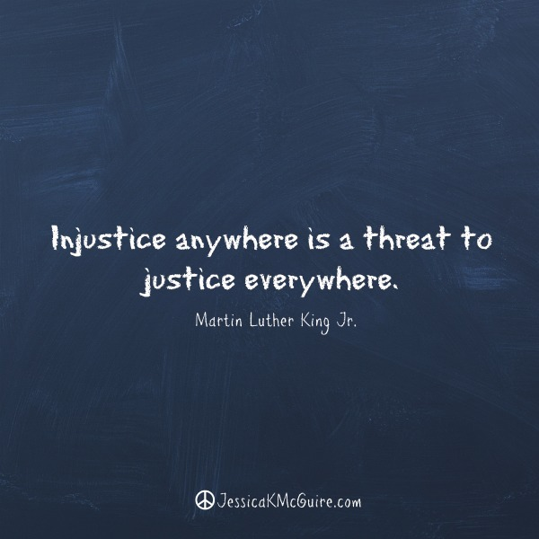 martin luther injustice anywhere jkmcguire
