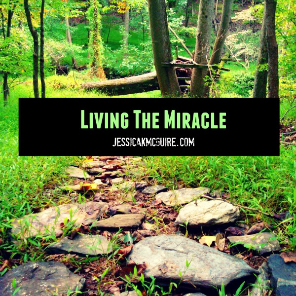 living the miracle jkmcguire