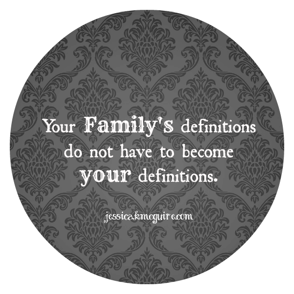 your familys definitions jkmcguire