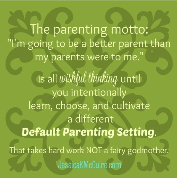 default parenting setting jkmcguire