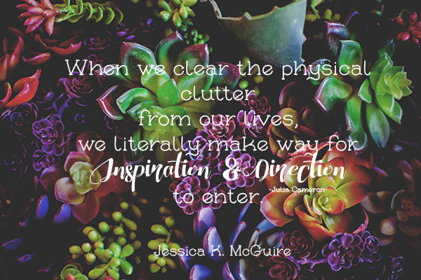 julia cameron quote clutter