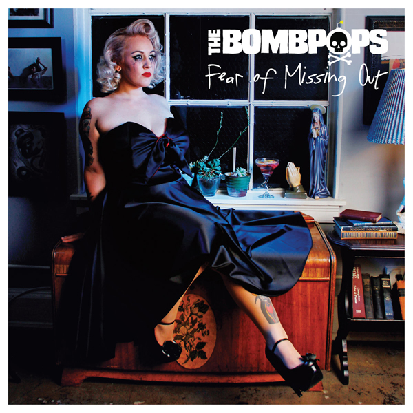 The Bombpops Fear of missing out cover by Jessica Louise