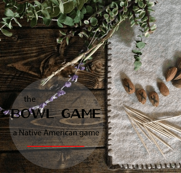The bowl game - a fun game the Native Americans taught the Pilgrims